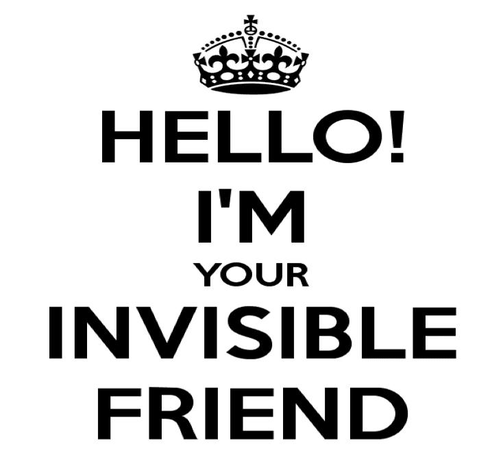 hello Im your invisible friend schwarze buchstaben