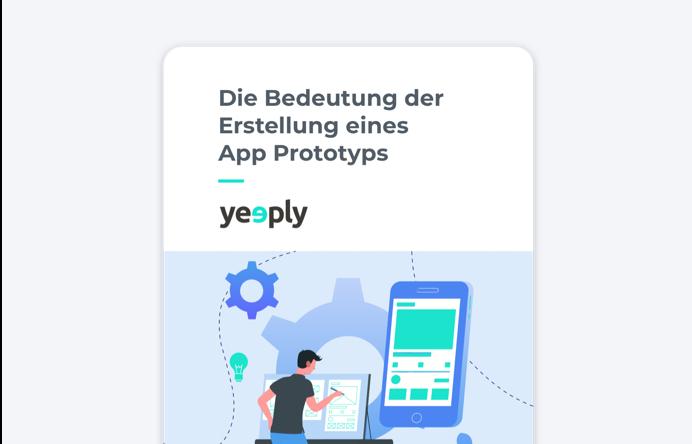 Die Bedeutung der Erstellung eines App Prototyps